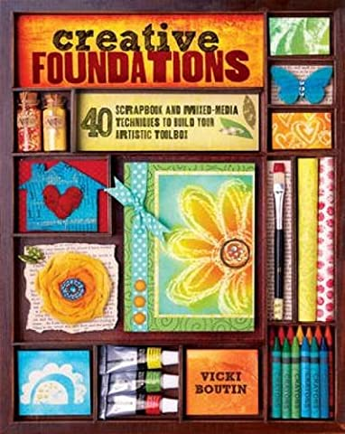Creative Foundations: 40 Scrapbook and Mixed-Media Techniques to Build Your Artistic (Tulip Garden Light)