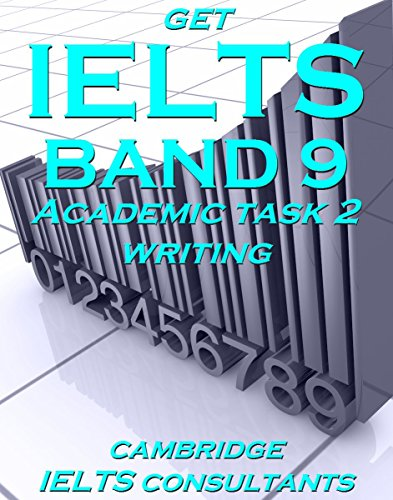 Download GET IELTS BAND 9 – In Academic Writing – BOOK 1: 15 Model Essays For Academic Task 2 Writing Pdf
