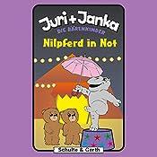 Nilpferd in Not (Juri und Janka - Die Bärenkinder 5) | Stephanie Schäfer, Tim Thomas