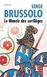 Le manoir des sortilèges par Brussolo-S