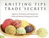 Knitting Tips and Trade Secrets, Threads Magazine Editors, 1561588717