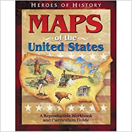 Maps Of The United States Workbook Heroes Of History Emerald - Us-history-curriculum-map
