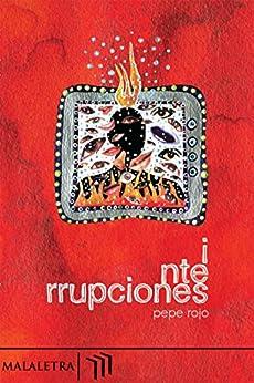 I nte rrupciones de [Rojo, Pepe]