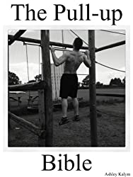 The Pull-up Bible (The Bible Training Series Book 2) (English Edition)