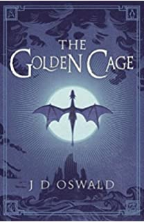 Dreamwalker the ballad of sir benfro j a oswald 8601418334743 the golden cage the ballad of sir benfro ccuart Images