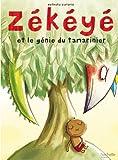"""Afficher """"Zékéyé<br /> Zékéyé et le génie du tamarinier"""""""
