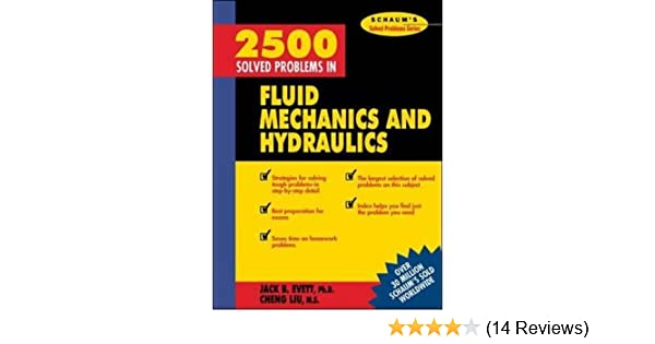 2500 solved problems in fluid mechanics and hydraulics