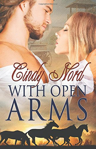 With Open Arms (The Cutteridge Series)