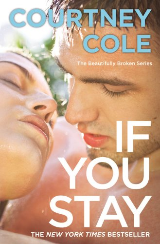 If You Stay The Beautifully Broken Series Book 1 pdf epub download ebook