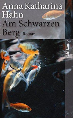 Am Schwarzen Berg: Roman (suhrkamp taschenbuch)