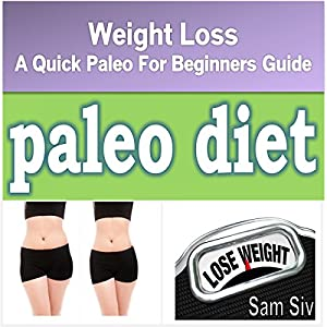 Diets and Weight Loss: Paleo Diet Audiobook