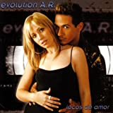 Evolution A R - Locos De Amor