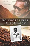 No Footprints in the Sand - A Memoir of Kalaupapa
