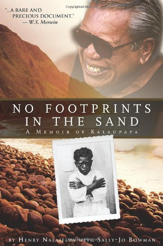 No Footprints in the Sand - A Memoir of Kalaupapa