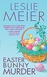 Easter Bunny Murder, Leslie Meier, 0758229364