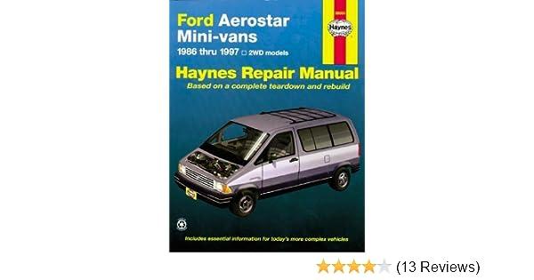 ford aerostar mini van 86 97 haynes repair manuals haynes rh amazon com 1990 Aerostar Van 1989 Ford Aerostar Van
