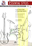Essential Styles for the Drummer and Bassist : A Cross Section of Styles As Played by Today's Top Artists, Houghton, Steve and Warrington, Tom, 0739006932