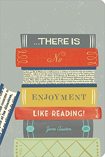 There is no enjoyment like reading! (Write Now Journal)