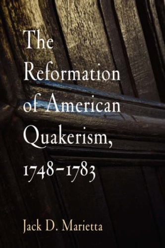 The Reformation of American Quakerism, - Marietta Outlet
