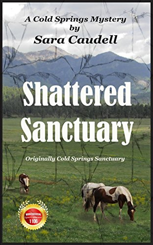 Book: Shattered Sanctuary (Cold Springs Mysteries) by Sara Caudell
