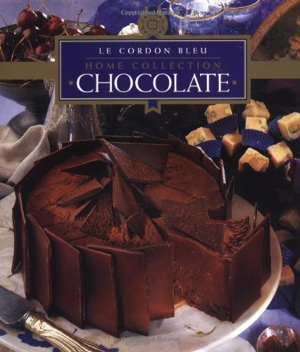 Chocolate (Cordon Bleu Home Collection) by Le Cordon Bleu Chefs, Tuttle Publishing