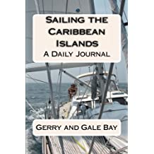 Sailing the Caribbean Islands: A Daily Journal