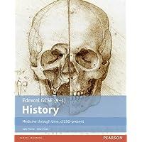 Edexcel GCSE (9-1) History Medicine through time, c1250-present Student Book (EDEXCEL GCSE HISTORY (9-1))
