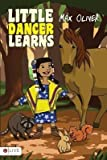 BY Oliver, Max ( Author ) [{ Little Dancer Learns By Oliver, Max ( Author ) Feb - 18- 2014 ( Paperback ) } ]