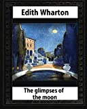 img - for The Glimpses of the Moon, 1922, by Edith Wharton book / textbook / text book