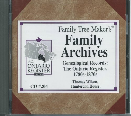 Genealogical Records: The Ontario Register 1780s-1870s CD#204