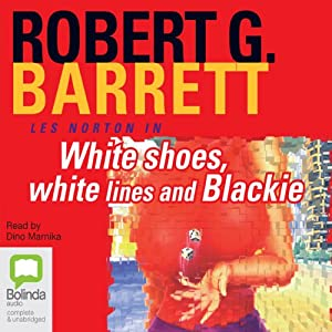 White Shoes, White Lines and Blackie Audiobook