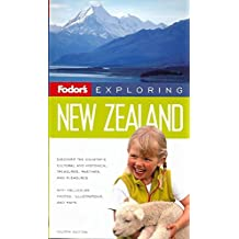 Fodor's Exploring New Zealand, 4th Edition
