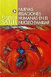 Nuevas Relaciones Humanas en el Nucleo Familiar, Virginia Satir, 9688606537
