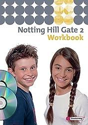 Notting Hill Gate - Ausgabe 2007: Workbook 2 mit Multimedia-Sprachtrainer und Audio-CD