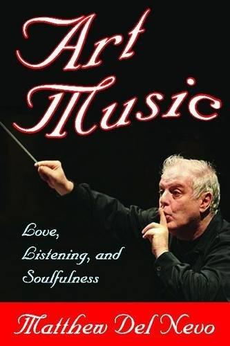 Art Music: Love, Listening And Soulfulness