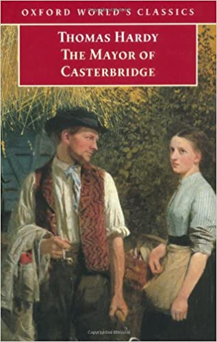 The Mayor of Casterbridge (Oxford World\'s Classics): Thomas Hardy ...