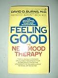 Feeling Good, David D. Burns, 0451135865