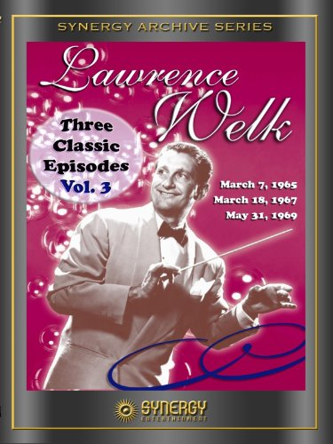 3 Classic Episodes of the Lawrence Welk Show Vol. 3 by