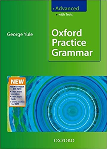 Oxford Practice Grammar Advanced: With Key Practice-Boost CD-ROM ...