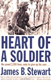 The Heart of a Soldier, James B. Stewart, 0743244591