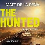 The Hunted | Matt de la Peña