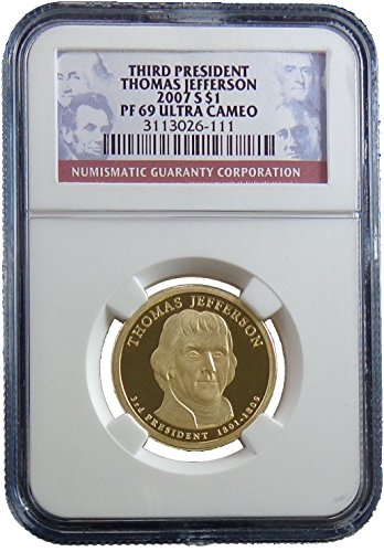 2007 S Thomas Jefferson Presidential Dollar NGC PF69