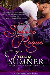 To Seduce A Rogue (Southern Heat/Book One: ADAM)