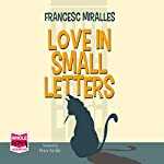 Love in Small Letters | Francesc Miralles