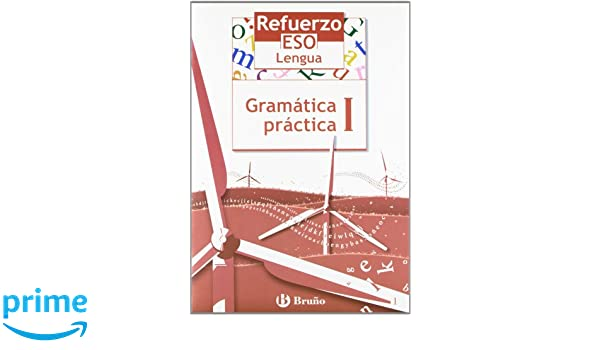 Refuerzo Lengua ESO Gramatica practica/ Strengthening Language Grammar Practice (Spanish Edition): Jesus Gomez Picapeo: 9788421651032: Amazon.com: Books