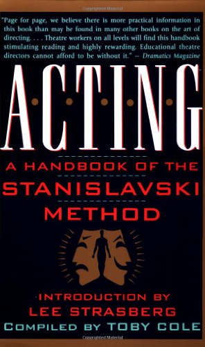 Acting: A Handbook of the Stanislavski Method -