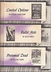 Limited Options / Bullet Hole / Presumed…