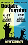 Double Feature: Attack of the Soul-Sucking Brain Zombies/Bride of the Soul-Sucking Brain Zombies (The Russel Middlebrook Series) (Volume 3)