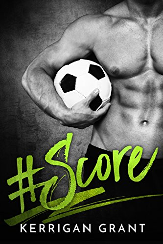 #Score by [Grant, Kerrigan]