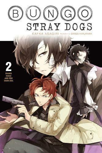 Bungo Stray Dogs, Vol. 2 (light novel): Osamu Dazai and the Dark Era (Bungo Stray Dogs (light novel) (2))